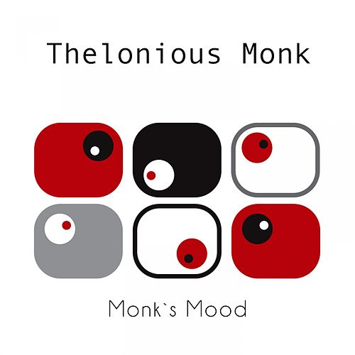 Monk`s Mood by Thelonious Monk