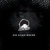 Sin Afina' Mucho by Apache