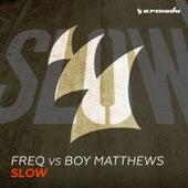 Slow by FREq