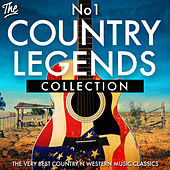 The No.1 Country Legends Collection - The Very Best Country n Western Music Classics von Various Artists