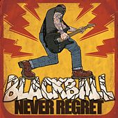 Never Regret by Blackball