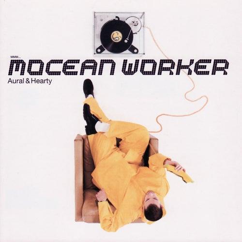 Aural & Hearty by Mocean Worker