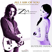 All I Ask of You by Rutsuki Mano