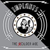 The Olden Age by The Implants