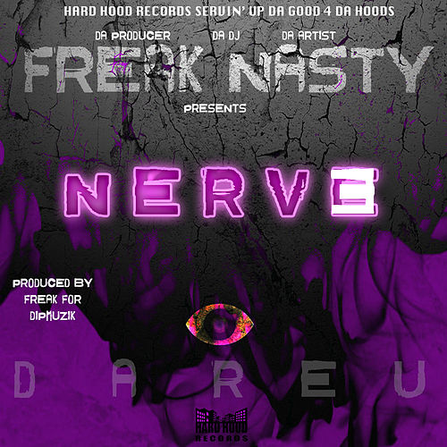 Nerve by Freak Nasty