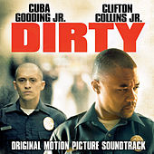 Dirty (Original Motion Picture Soundtrack) by Various Artists