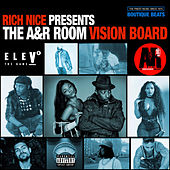 Rich Nice Presents: The A&R Room Vision Board by Various Artists