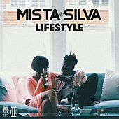 Lifestyle by Mista Silva