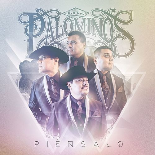 Piénsalo by Los Palominos