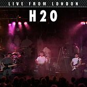 Live From London by H2O