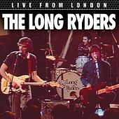 Live From London by The Long Ryders