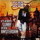 It's Always Sunny in New Amsterdam by Geda
