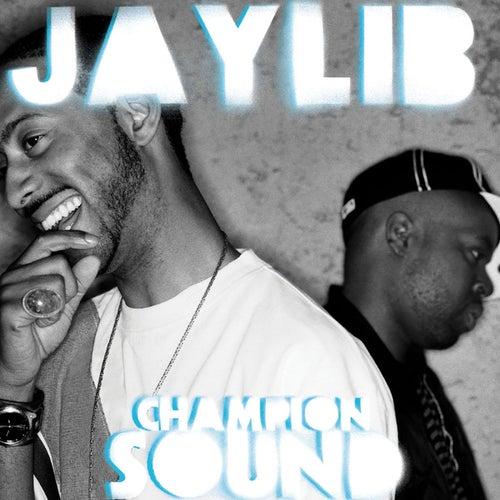 Champion Sound von Jaylib