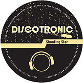 Shooting Star by Discotronic