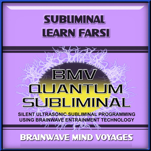 Subliminal Learn Farsi by Brainwave Mind Voyages