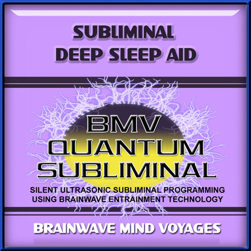 Subliminal Deep Sleep Insomnia Aid by Brainwave Mind Voyages