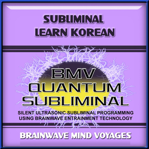 Subliminal Learn Korean by Brainwave Mind Voyages