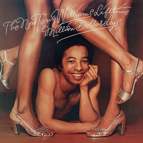 Tony Williams - The Million Dollar Legs by Tony Williams