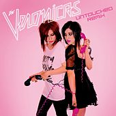Untouched [Von Doom Club] by The Veronicas