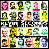 Rise Up, Insomniacs! by Kevin Seconds