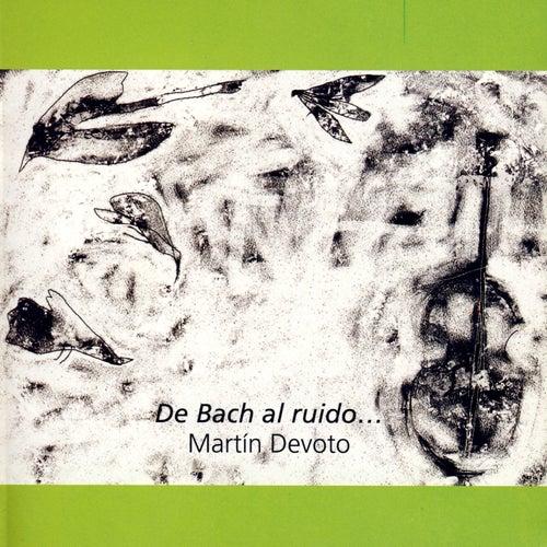 De Bach Al Ruido… by Various Artists