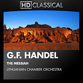 G.F. Handel: The Messiah by Lithuanian Chamber Orchestra