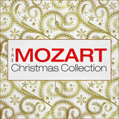 The Mozart Christmas Collection by Various Artists