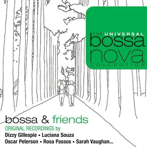 Bossa & Friends by Various Artists