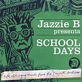 Jazzie B Presents School Days by Various Artists