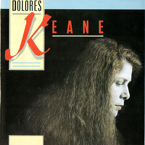 Dolores Keane by Dolores Keane