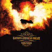 Volcano by Gatsby's American Dream