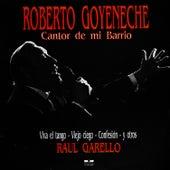 Cantor De Mi Barrio by Roberto Goyeneche