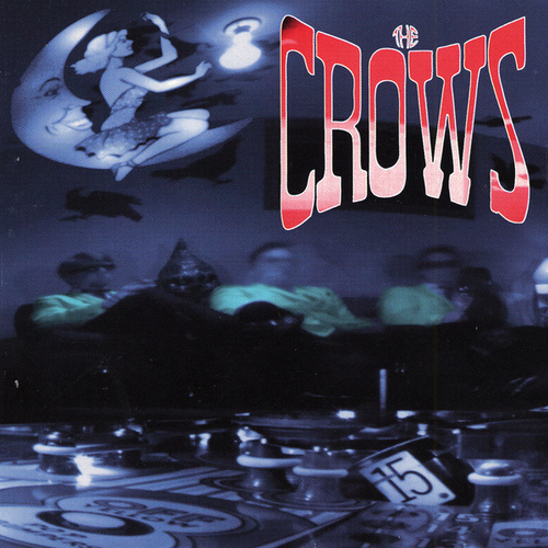 The Crows by The Crows
