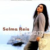 Ares De Havana by Selma Reis
