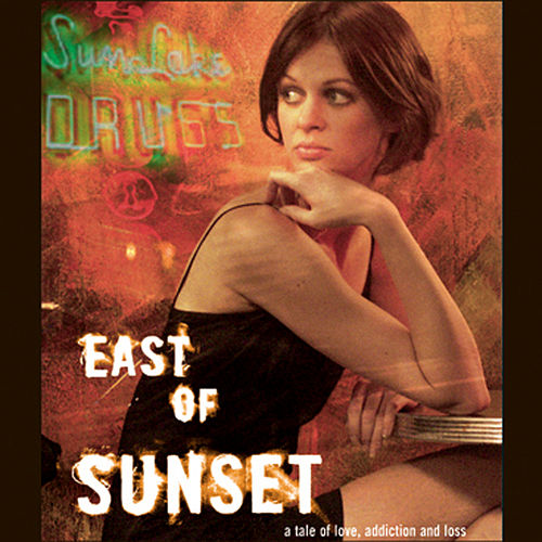 East of Sunset (Original Motion Picture Soundtrack) by Various Artists