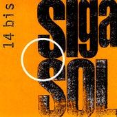 Siga O Sol by 14 Bis