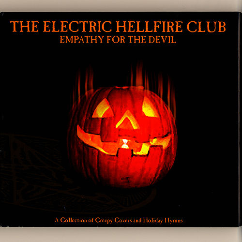 Empathy for the Devil by Electric Hellfire Club