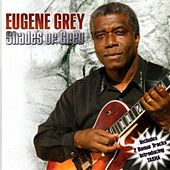 Shades of Grey by Eugene Grey