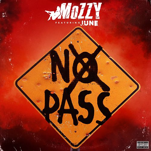 No Pass (feat. June) - Single by Mozzy