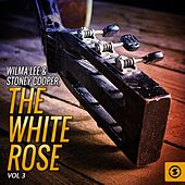 The White Rose, Vol. 3 by Wilma Lee Cooper