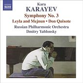 KARAYEV, K: Symphony No. 3 / Leyli and Medjnun / Don Quixote (Russian Philharmonic, Yablonsky) by Dmitry Yablonsky