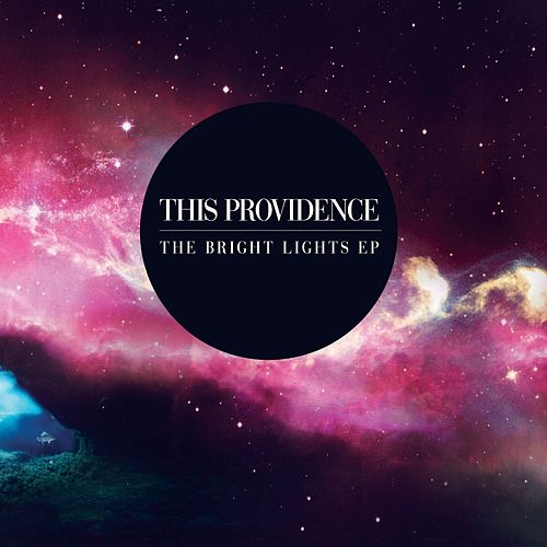 Bright Lights EP by This Providence