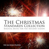 The Christmas Standards Collection - Magical Music for the Holiday Season by The San Remo Players