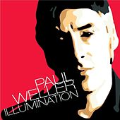 Illumination by Paul Weller