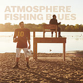 Fishing Blues (Instrumental Version) by Atmosphere