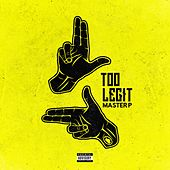 Too Legit - Single by Master P