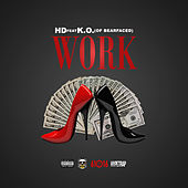 Work (feat K.O.) by HD