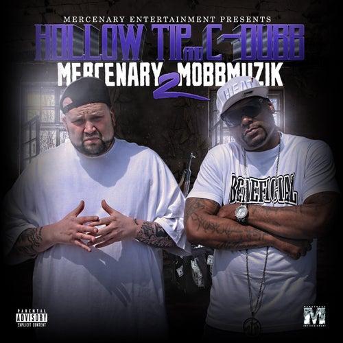 Mercenary Mobbmuzik 2 by Hollow Tip