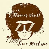Time Machine by Thomas Vent