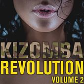 Kizomba Revolution, vol. 2 by Various Artists